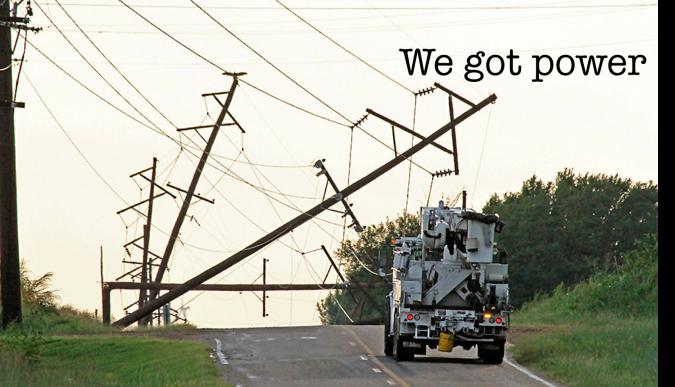 We got power